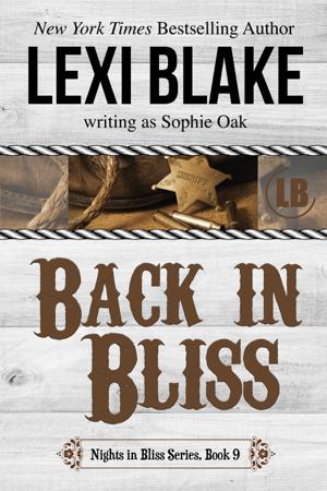Back in Bliss - Lexi Blake & Sophie Oak