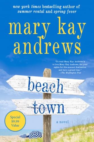 Mary Kay Andrews - Beach Town