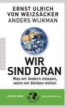 Wir Sind Dran. Club Of Rome: Der Große Bericht