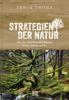 Erwin Thoma - Strategien der Natur Grafik