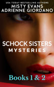 Schock Sisters Mysteries Box Set, Books 1 & 2