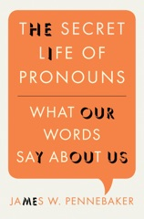 The Secret Life of Pronouns