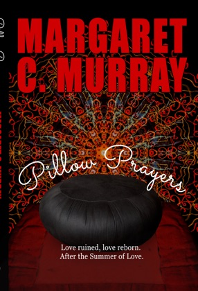 Pillow Prayers, Love ruined, love reborn after the Summer of Love image