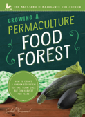 Growing a Permaculture Food Forest