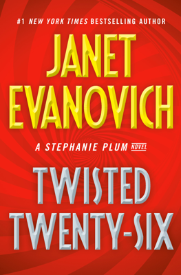 Janet Evanovich - Twisted Twenty-Six book