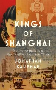 Kings of Shanghai von Jonathan Kaufman Buch-Cover