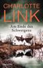 Charlotte Link - Am Ende des Schweigens Grafik