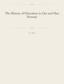 The History of Education in Qin and Han Dynasty