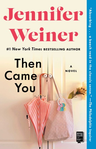 Then Came You - Jennifer Weiner - Jennifer Weiner
