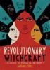 Revolutionary Witchcraft