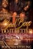 Bad Boys Do It Better 2