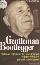 Gentleman Bootlegger