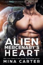 Alien Mercenary's Heart