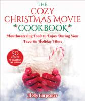 Holly Carpenter - The Cozy Christmas Movie Cookbook artwork