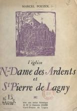 L'église N.-Dame Des Ardents Et St-Pierre De Lagny