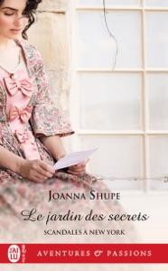 Scandales à New York (Tome 3) - Le jardin des secrets par Joanna Shupe Couverture de livre