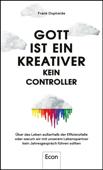 Gott ist ein Kreativer - kein Controller