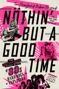 Nöthin' But a Good Time Book Cover