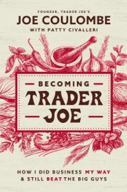 Becoming Trader Joe