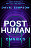 David Simpson - Post-Human Omnibus Edition  artwork