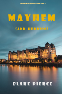 Mayhem (and Herring) (A European Voyage Cozy Mystery—Book 6) Book Cover