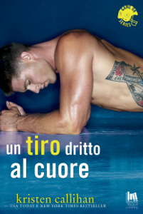 Un tiro dritto al cuore Book Cover