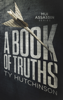 Ty Hutchinson - A Book of Truths artwork
