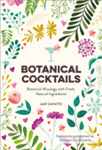 Botanical Cocktails