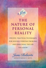 The Nature Of Personal Reality