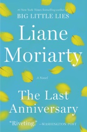 The Last Anniversary - Liane Moriarty by  Liane Moriarty PDF Download
