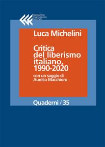 Critica del liberismo italiano, 1990-2020 Copertina del libro