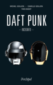 Download and Read Online Daft Punk Incognito