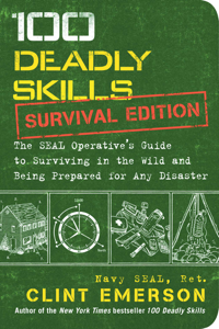 100 Deadly Skills: Survival Edition Book Cover