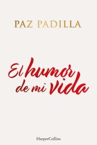 El humor de mi vida Book Cover