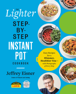 The Lighter Step-By-Step Instant Pot Cookbook Book Cover