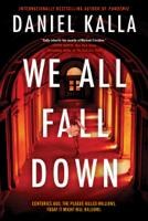 Daniel Kalla - We All Fall Down artwork