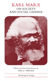 Download and Read Online Karl Marx on Society and Social Change
