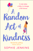 Sophie Jenkins - A Random Act of Kindness artwork