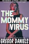 The Mommy Virus