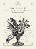 Download and Read Online The Alchemist Cocktail Book