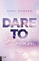 Download and Read Online Dare to Dream