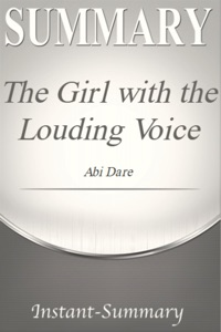 The Girl with the Louding Voice Summary