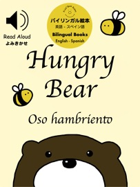 Hungry Bear Spanish Read Aloud