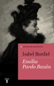 Emilia Pardo Bazán (Colección Españoles Eminentes) Book Cover
