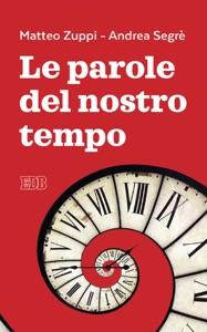 Le parole del nostro tempo Book Cover