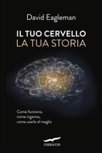 Il tuo cervello, la tua storia Book Cover