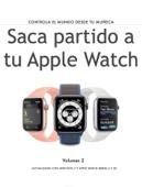 Saca partido a tu Apple Watch (volumen 2)