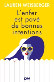 L'Enfer est pavé de bonnes intentions PDF Download