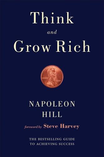 Napoleon Hill & Steve Harvey - Think and Grow Rich