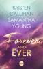 Samantha Young & Kristen Callihan - Forever and ever Grafik